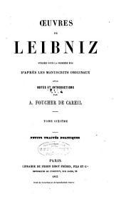 Œuvres de Leibniz: Volume6