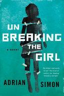 Download Unbreaking the Girl Book