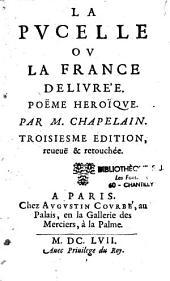 La Pucelle ou la France délivrée: poème héroïque