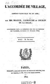 L'accordee de village, comedie-vaudeville en 1 acte