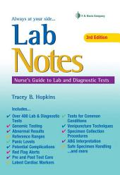 Lab Notes Nurse's Guide to Lab and Diagnostic Tests