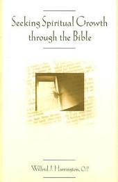 Seeking Spiritual Growth Through the Bible