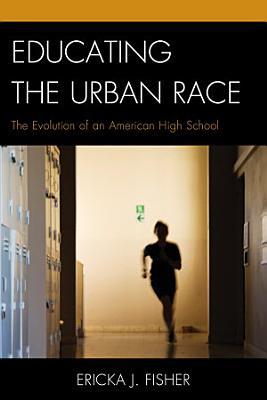 Educating the Urban Race