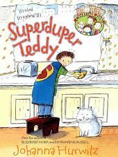 Superduper Teddy