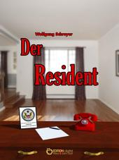 Der Resident: Die Dominikanische Tragödie, 2. Band