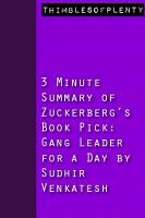 3 Minute Summary of Zuckerberg s Book Pick Gang Leader for a Day by Sudhir Venkatesh PDF