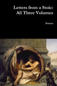Letters from a Stoic  All Three Volumes Book