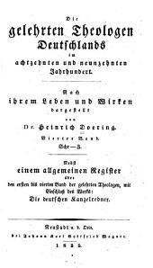 Die gelehrten Theologen Deutschlands im achtzehnten und neunzehnten Jahrhundert: Bd. Schr-Z