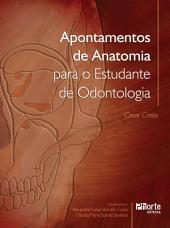 Apontamentos de anatomia para o estudante de odontologia