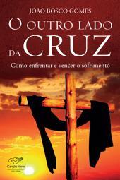 O outro lado da cruz
