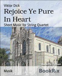 Rejoice Ye Pure In Heart Book PDF