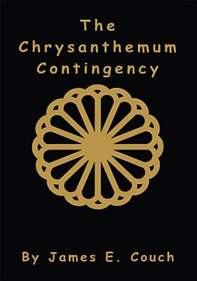 The Chrysanthemum Contingency PDF