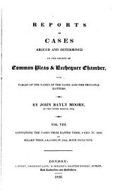 Reports of Cases Argued and Determined in the Courts of Common Pleas and Exchequer Chamber: With Tables of the Names of the Cases and the Principal Matters, Volume 8