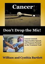 Cancer: Don't Drop the Mic!
