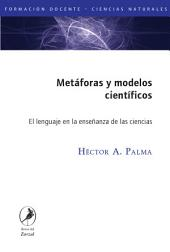 Metáforas y modelos científicos/ Metaphors and scientific models