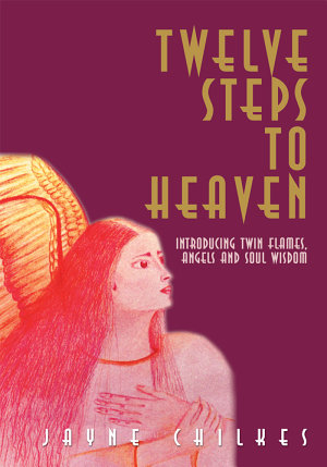 Twelve Steps to Heaven