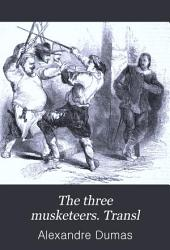 The three musketeers. Transl
