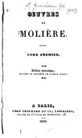 Oeuvres de Molière: Volumes1à2