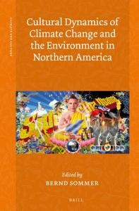 Cultural Dynamics of Climate Change and the Environment in Northern America