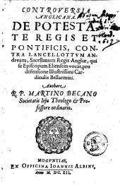 Controversia anglicana de potestate regis et pontificis, contra Lancellottum Andream