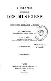 Biographie universelle des musiciens: et bibliographie générale de la musique