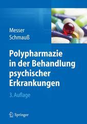 Polypharmazie in der Behandlung psychischer Erkrankungen: Ausgabe 3