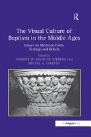 The Visual Culture of Baptism in the Middle Ages PDF