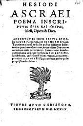 Poema inscriptum Erga kai hemerai id est Opera et Dies. Adjecta est ... Latina interpretatio Johannis Frisij