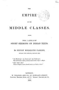 The empire of the middle classes  Short sermons on Indian texts  1 2 PDF