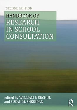 Handbook of Research in School Consultation PDF