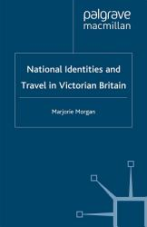 National Identities and Travel in Victorian Britain PDF