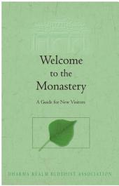Welcome to the Monastery: A Guide to New Visitors