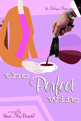 The Perfect Wife PDF