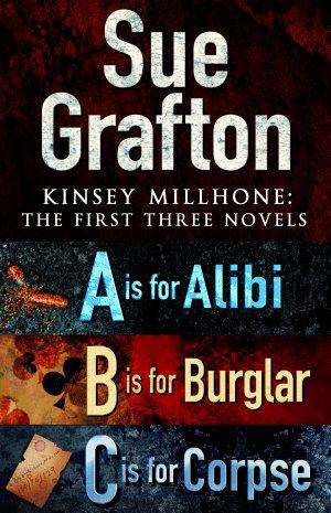 Kinsey Millhone  First Three Novels