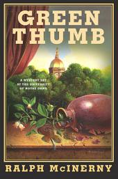 Green Thumb: A Mystery Set at the University of Notre Dame