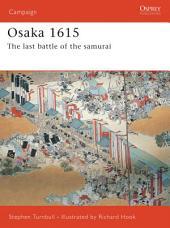 Osaka 1615: The last battle of the samurai
