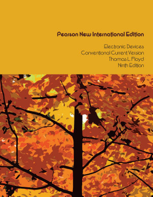 Electronic Devices  Conventional Current Version   Pearson New International Edition PDF eBook PDF
