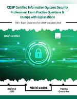 CISSP (ISC) 2 Certified Information Systems Security Professional Exam Practice Questions & Dumps
