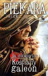 Kościany Galeon: Ja Inkwizytor