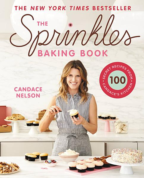 Download The Sprinkles Baking Book Book