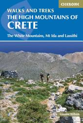The High Mountains of Crete: The White Mountains, Psiloritis and Lassithi Mountains, Edition 3