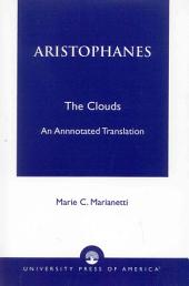 The Clouds: An Annotated Translation