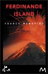 Ferdinande Island: Nouvelle fantastique