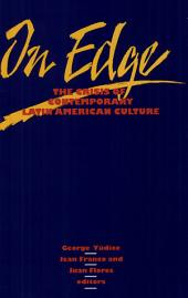 On Edge: The Crisis of Contemporary Latin American Culture