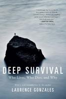 Deep Survival  Who Lives  Who Dies  and Why PDF