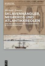 Sklavenh  ndler  Negreros und Atlantikkreolen PDF
