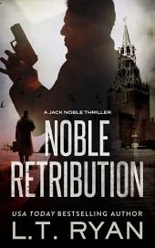 Noble Retribution (Jack Noble #6) (Formerly Season Two)