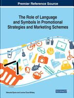 The Role of Language and Symbols in Promotional Strategies and Marketing Schemes PDF