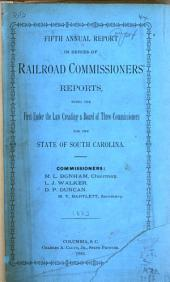 Annual Report of the Railroad Commissioner of the State of South Carolina