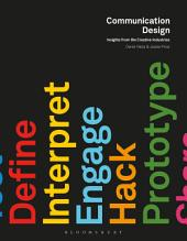 Communication Design: Insights from the Creative Industries